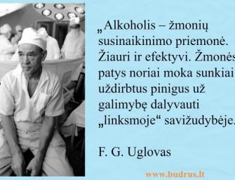 """F. G. Uglovas: """"Žmonės patys noriai moka sunkiai uždirbtus pinigus už galimybę dalyvauti """"linksmoje"""" savižudybėje"""""""