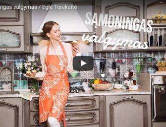 Eglė Terekaitė. Sąmoningas valgymas (video)
